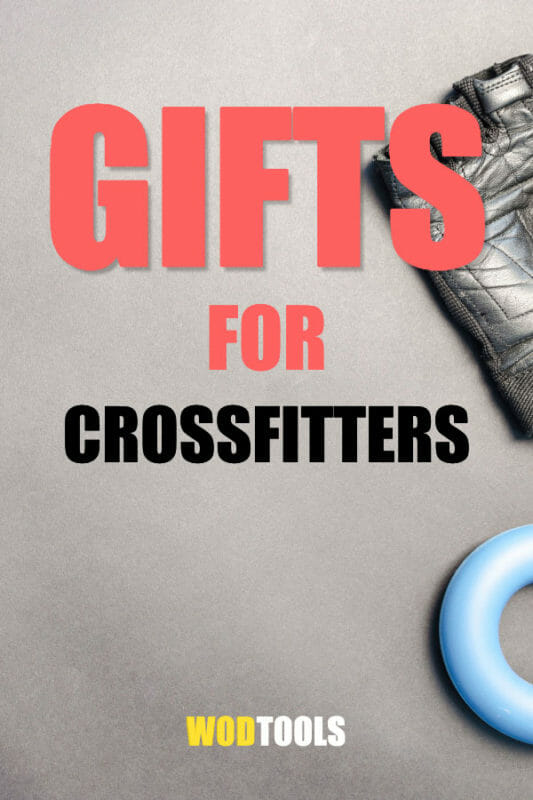 Gifts for CrossFitters - The Best CrossFit Presents for Him & Her