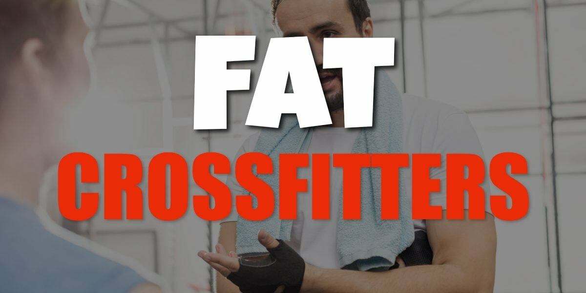 why so many fat crossfit athletes