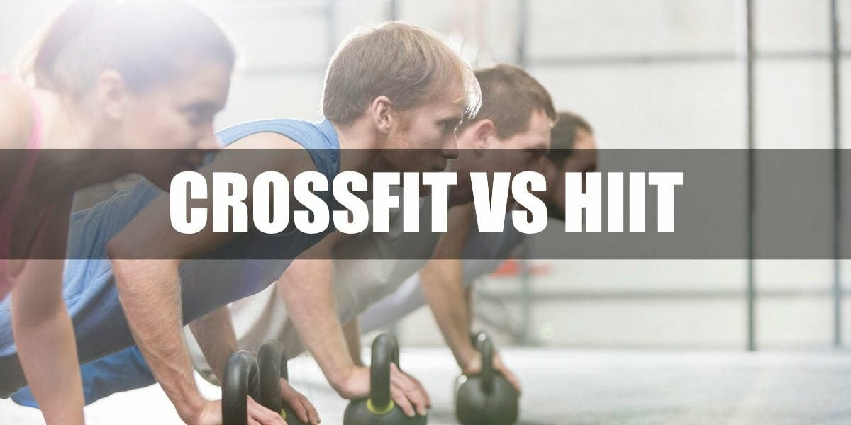 CrossFit vs HIIT - Comparison Of Two Training Protocols
