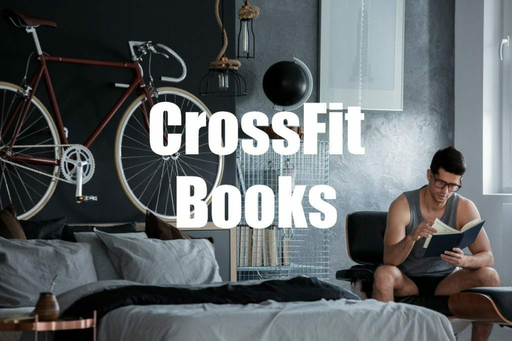 The Best CrossFit Books for Athletes & Coaches