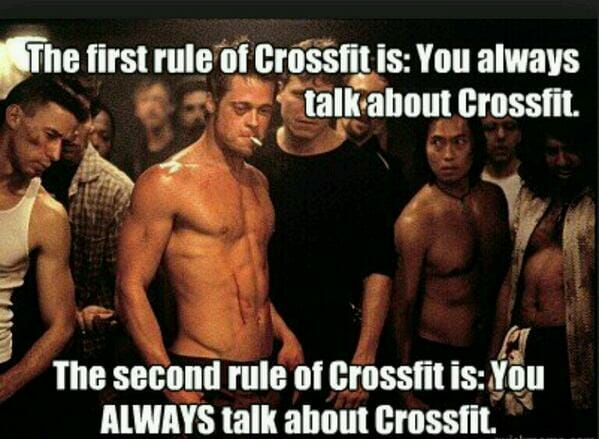 the first rule of crossfit is