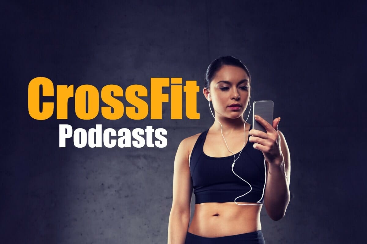 The Best CrossFit Podcasts