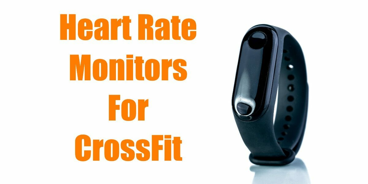 Crossfit Heart Rate Monitors Reviewed