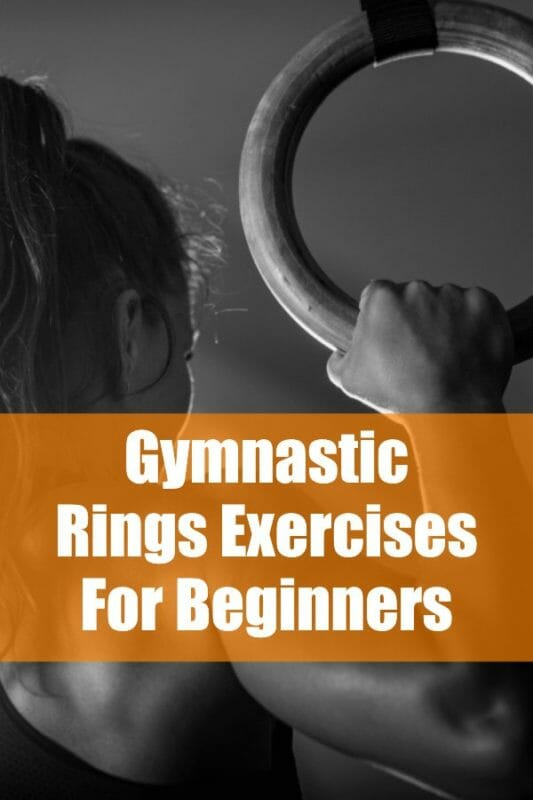 Guide to using the rings for Beginner Gymnastic Workouts
