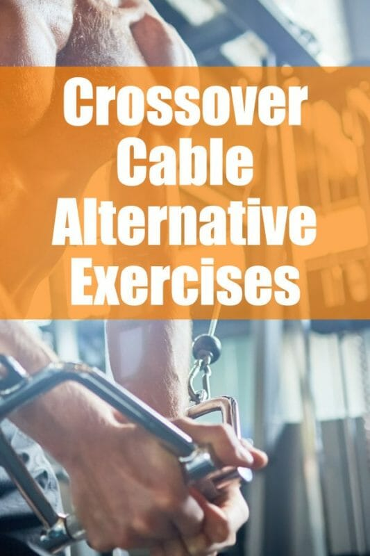 Gym Alternative Exercises To Cable Crossover