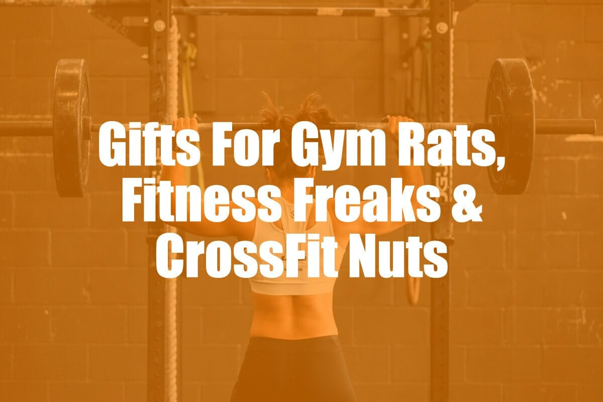 Gifts For Fitness Fans And Gym Rats