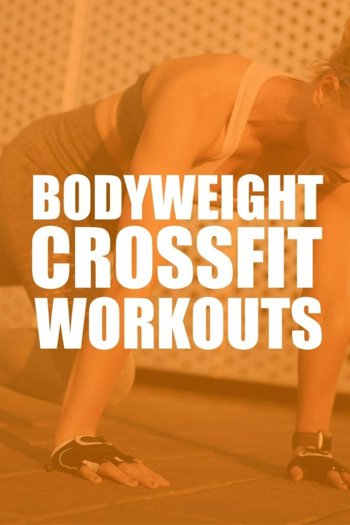 bodyweight crossfit workouts pintrerest